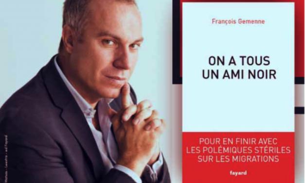 François Gemenne : on a tous un ami noir (Fayard 2020)